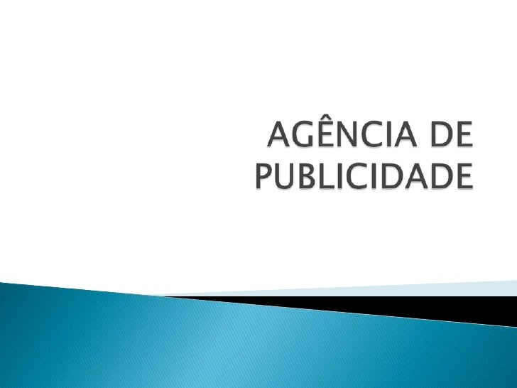 AGÊNCIA DE PUBLICIDADE<br />