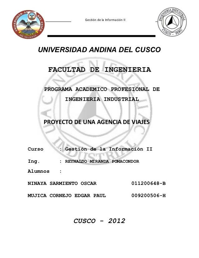 Gestión de la Información II   UNIVERSIDAD ANDINA DEL CUSCO         FACULTAD DE INGENIERIA        PROGRAMA ACADEMICO PROFE...