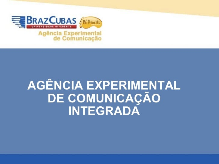 AGÊNCIA EXPERIMENTAL DE COMUNICAÇÃO INTEGRADA
