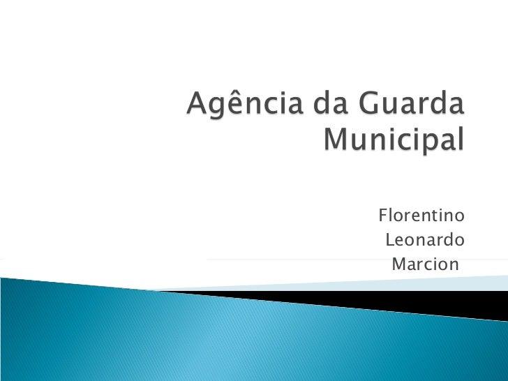 Agencia guarda municipal
