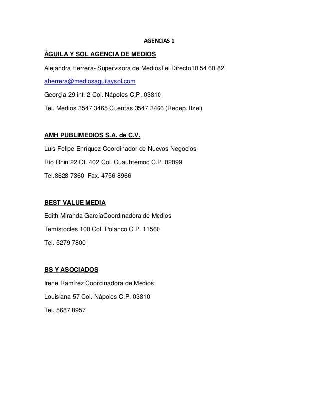 AGENCIAS 1ÁGUILA Y SOL AGENCIA DE MEDIOSAlejandra Herrera- Supervisora de MediosTel.Directo10 54 60 82aherrera@mediosaguil...