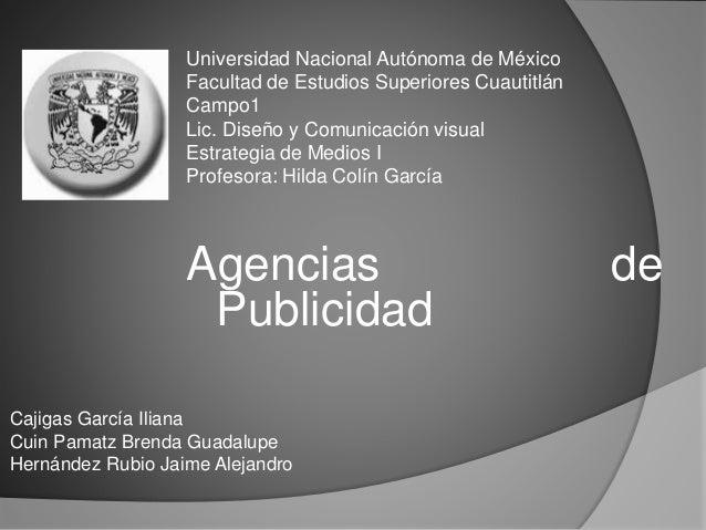 Cajigas García Iliana Cuin Pamatz Brenda Guadalupe Hernández Rubio Jaime Alejandro Universidad Nacional Autónoma de México...