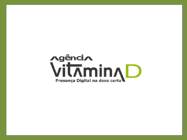 Agencia vitamina D - Presença Digital na dose certa
