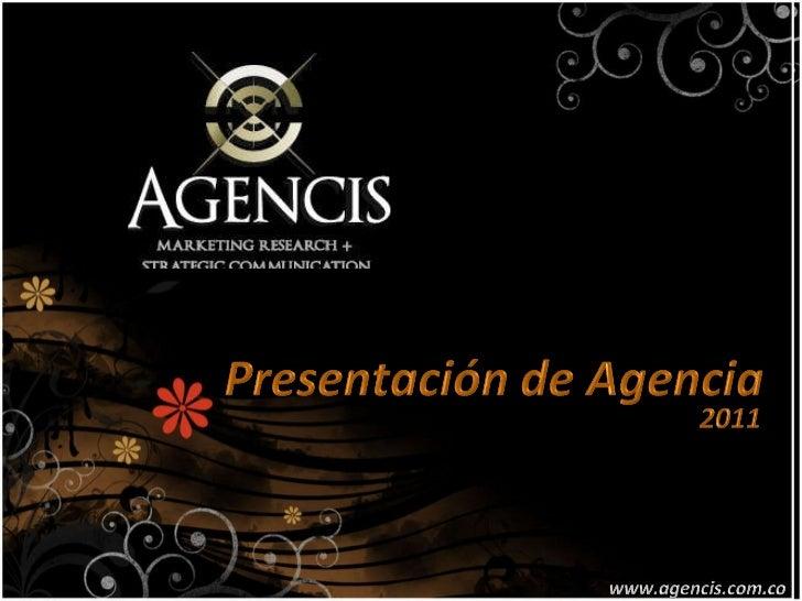 Agencis marketing research + strategic communication