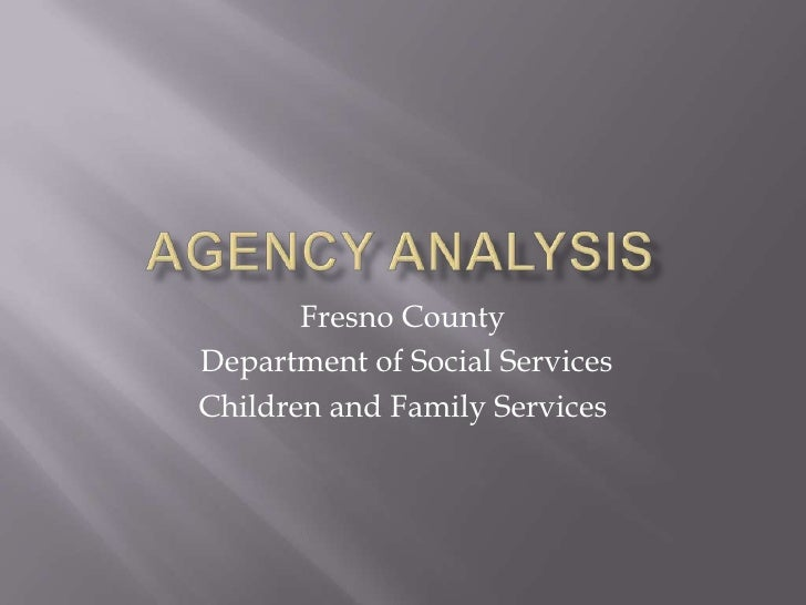 Fresno CountyDepartment of Social ServicesChildren and Family Services