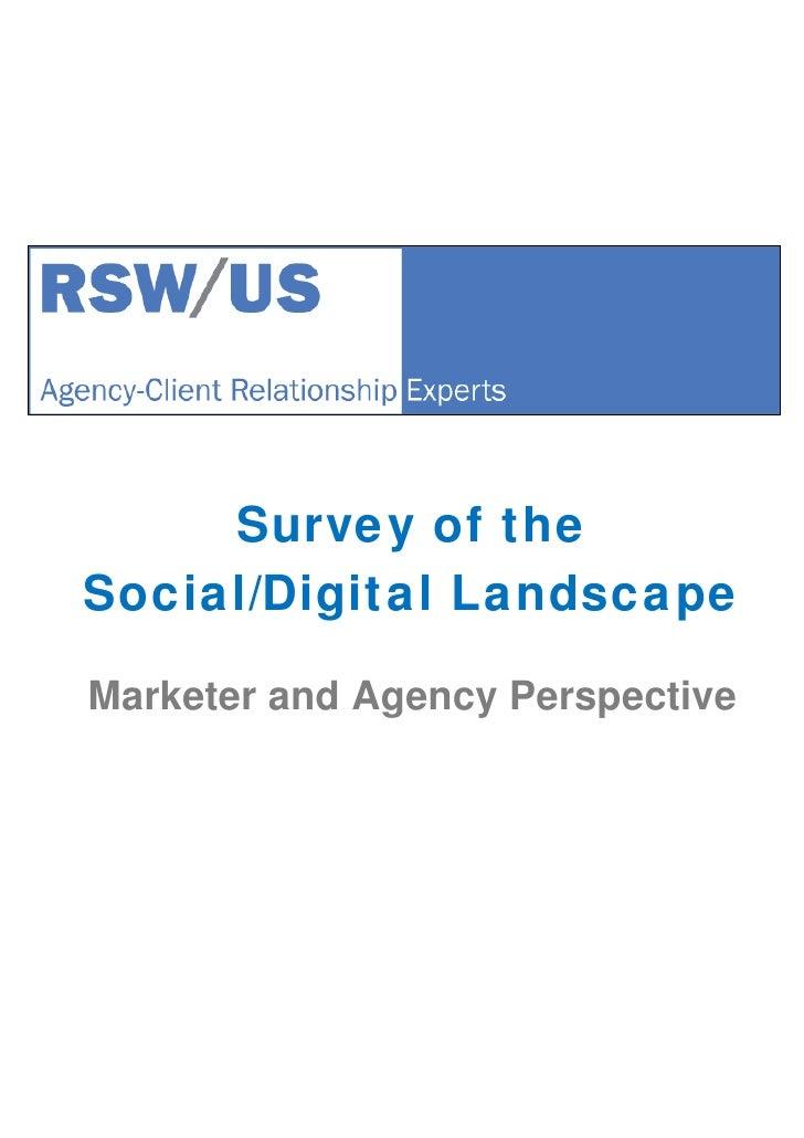 RSW/US Ad Agency/PR Firm New Business Survey: Agency-Client Survey of the Social Digital Landscape