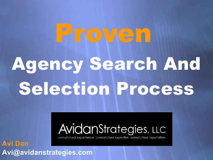 Proven   Agency Search And Selection Process Avi Dan [email_address]