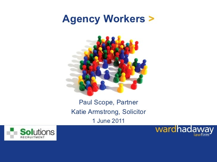 Solutions Recruitment - Agency workers presentation - 1 june 2011