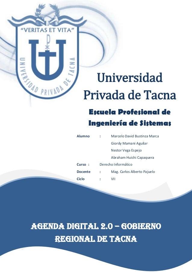 Universidad Privada de Tacna Escuela Profesional de Ingeniería de Sistemas Alumno : Marcelo David Bustinza Marca Giordy Ma...