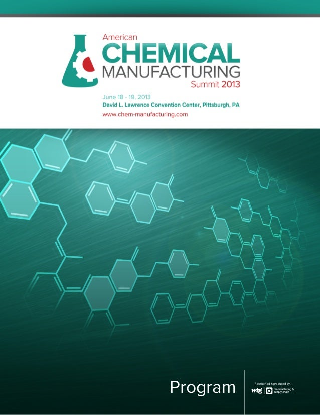Program - American Chemical Manufacturing Summit 2013, Pittsburgh