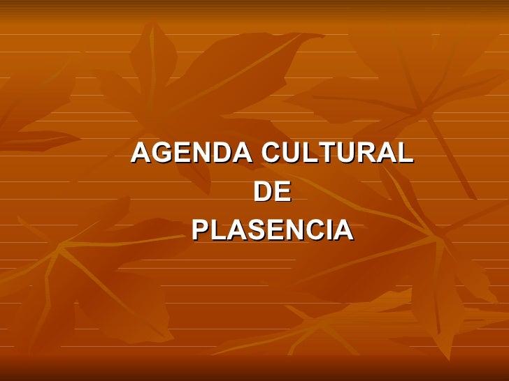 AGENDA CULTURAL DE PLASENCIA