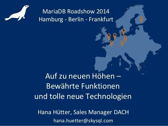 Agenda - MariaDB Roadshow Summer 2014 Hamburg Berlin Frankfurt