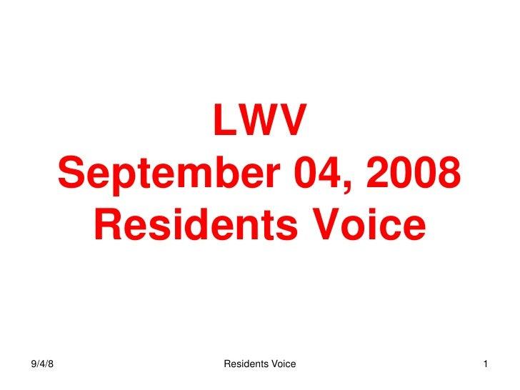 LWV         September 04, 2008          Residents Voice  9/4/8          Residents Voice   1