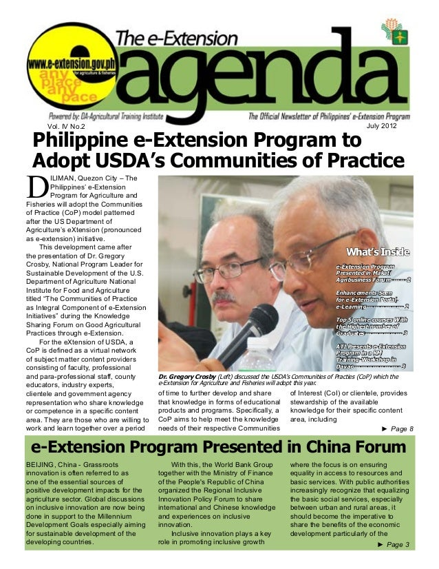 e-Extension Agenda July 2012 1 ►► Page 8 Vol. IV No.2 July 2012 Philippine e-Extension Program to Adopt USDA's Communities...