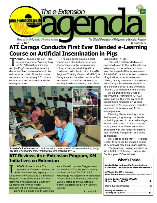 e-Extension Agenda January 2013 1 Vol. V No.1 January 2013 ATI Caraga Conducts First Ever Blended e-Learning Course on Art...