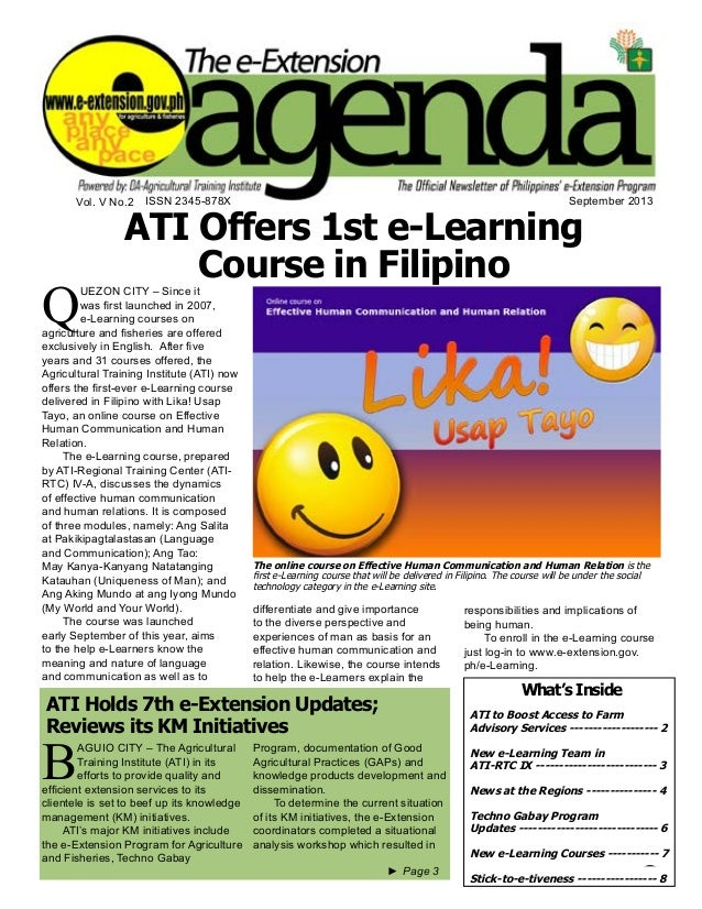 e-Extension Agenda September 2013 1 Vol. V No.2 September 2013 ►► Page 3 ATI Offers 1st e-Learning Course in Filipino The ...