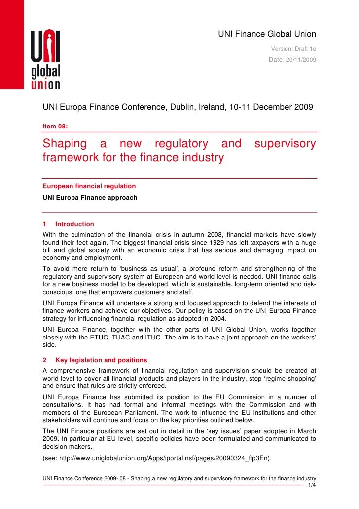 Shaping a new regulatory and supervisory framework for the finance industry