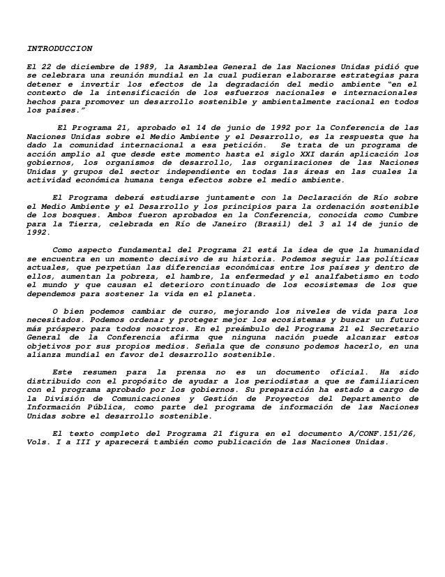 INTRODUCCION El 22 de diciembre de 1989, la Asamblea General de las Naciones Unidas pidió que se celebrara una reunión mun...
