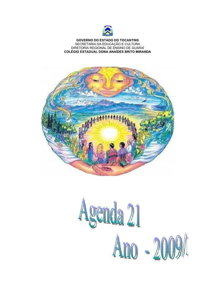GOVERNO DO ESTADO DO TOCANTINS      SECRETARIA DA EDUCAÇÃO E CULTURA    DIRETORIA REGIONAL DE ENSINO DE GUARAÍ COLÉGIO EST...
