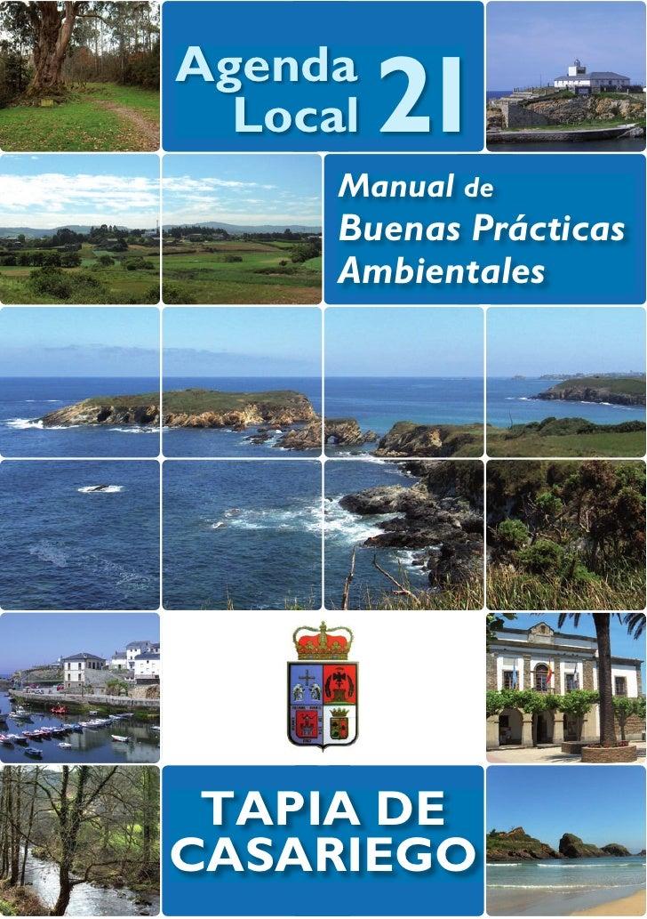 Agenda  Local   21      Manual de      Buenas Prácticas      Ambientales TAPIA DECASARIEGO