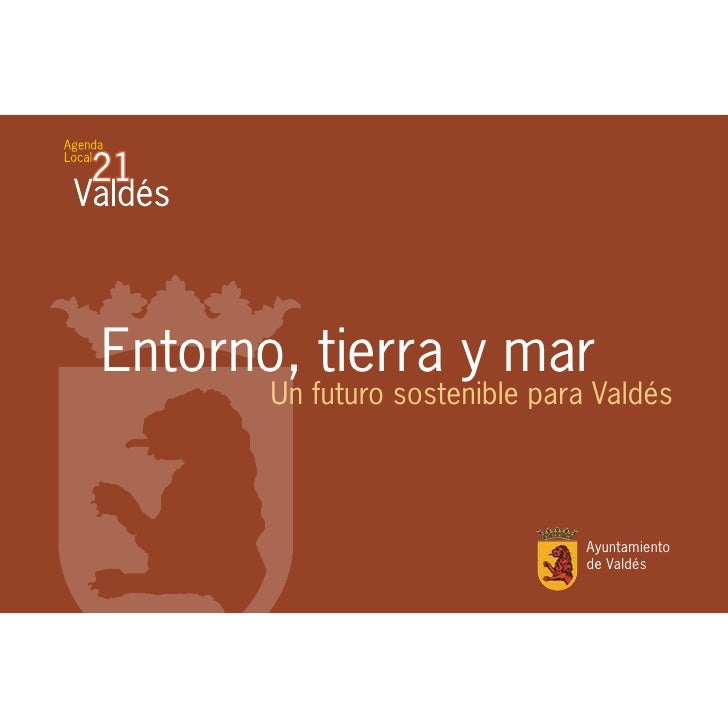 Valdés, entorno, tierra y mar
