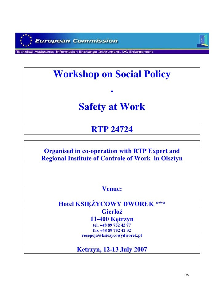 Workshop on Social Policy                            -             Safety at Work                    RTP 24724   Organised...