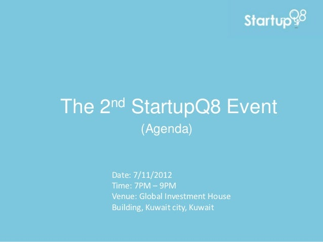 The 2nd StartupQ8 Event