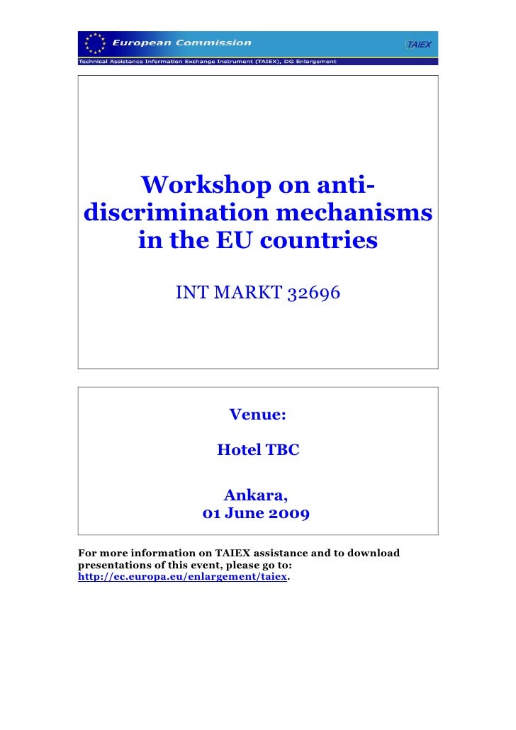 Workshop on anti- discrimination mechanisms     in the EU countries                  INT MARKT 32696                      ...