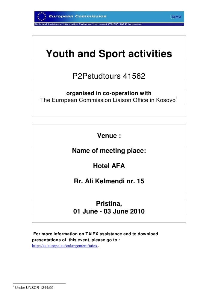 Youth and Sport activities                                P2Pstudtours 41562                           organised in co-ope...
