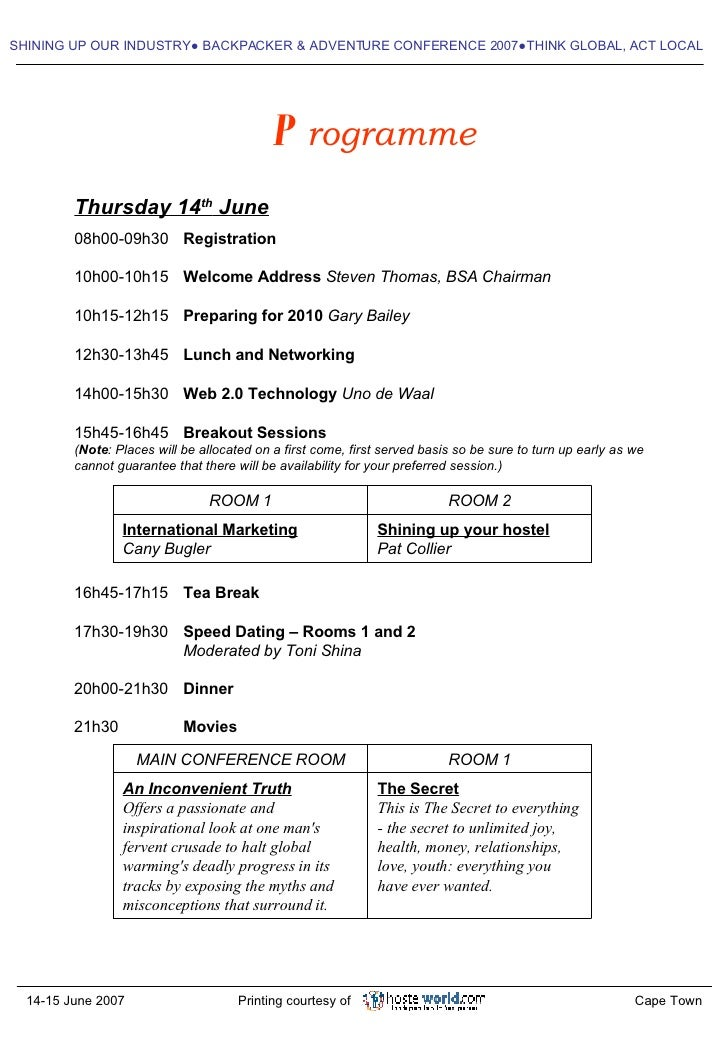 SHINING UP OUR INDUSTRY ●  BACKPACKER & ADVENTURE CONFERENCE 2007●THINK GLOBAL, ACT LOCAL P rogramme Thursday 14 th  June ...