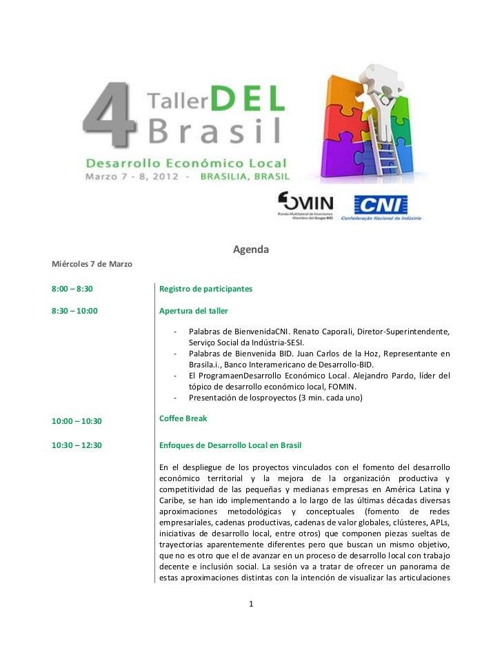 AgendaMiércoles 7 de Marzo8:00 – 8:30            Registro de participantes8:30 – 10:00           Apertura del taller      ...