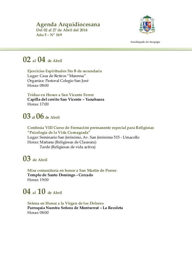 Agenda Arquidiocesana Del 02 al 27 de Abril del 2014 Año 5 - Nº 169 Arzobispado de Arequipa 02 al 04 de Abril Ejercicios E...