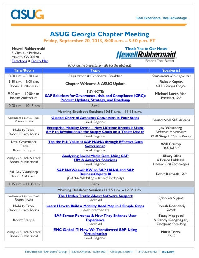 ASUG Georgia Chapter Meeting Friday, September 20, 2013, 8:00 a.m. – 5:30 p.m. ET Newell Rubbermaid 3 GlenLake Parkway Atl...