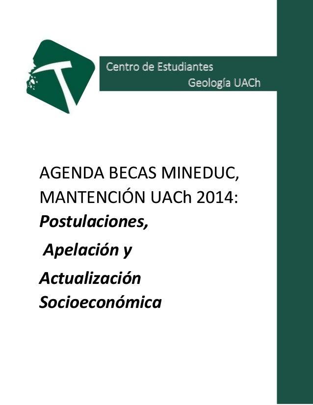 Agenda : Becas y creditos MINEDUC y Mantención UACh 2014