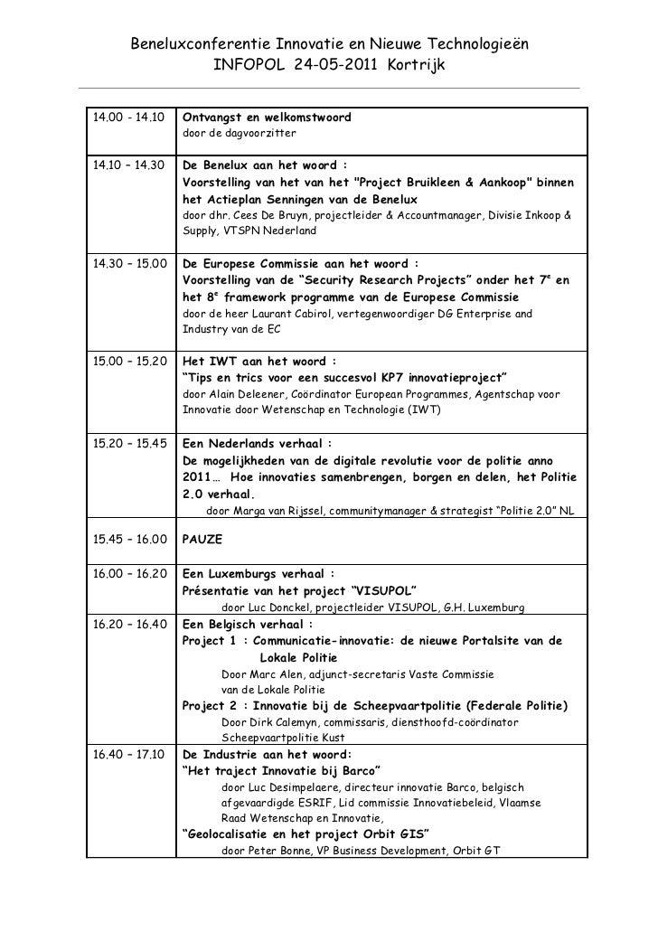 Beneluxconferentie Innovatie en Nieuwe Technologieën                INFOPOL 24-05-2011 Kortrijk14.00 - 14.10   Ontvangst e...