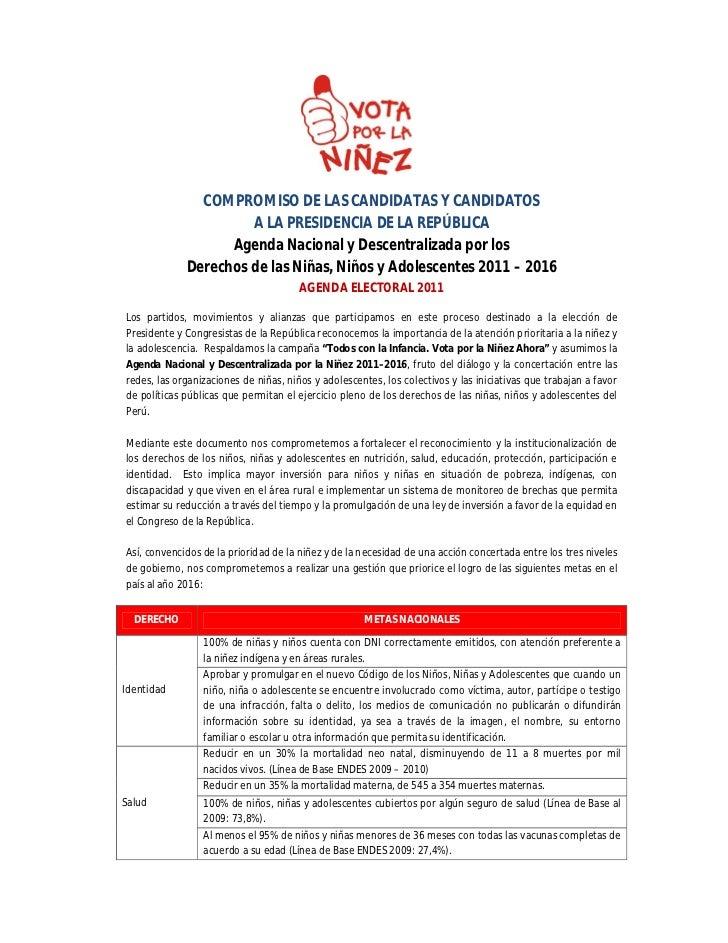 COMPROMISO DE LAS CANDIDATAS Y CANDIDATOS                      A LA PRESIDENCIA DE LA REPÚBLICA                   Agenda N...