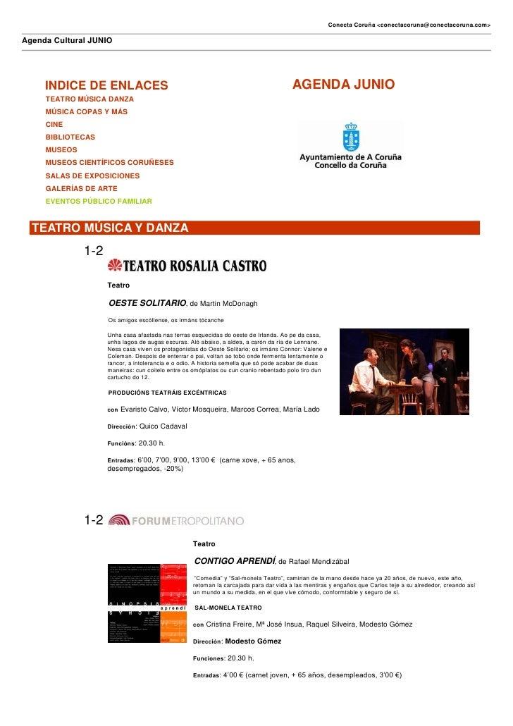 Conecta Coruña <conectacoruna@conectacoruna.com>Agenda Cultural JUNIO     INDICE DE ENLACES                               ...