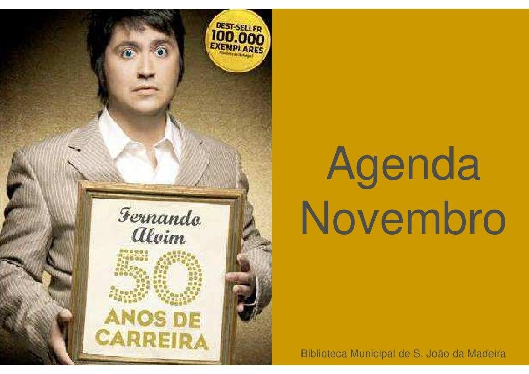 na biblioteca acontece…                                Agenda                           Novembro                          ...