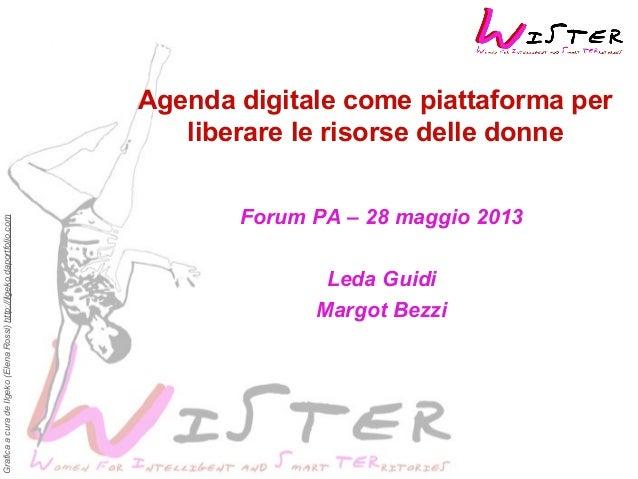 Grafica a cura de Ilgeko (Elena Rossi) http://ilgeko.daportfolio.com  Agenda digitale come piattaforma per liberare le ris...