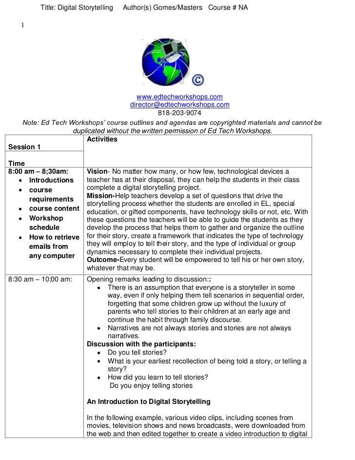 Title: Digital Storytelling     Author(s) Gomes/Masters   Course # NA<br />www.edtechworkshops.comdirector@edtechworkshops...