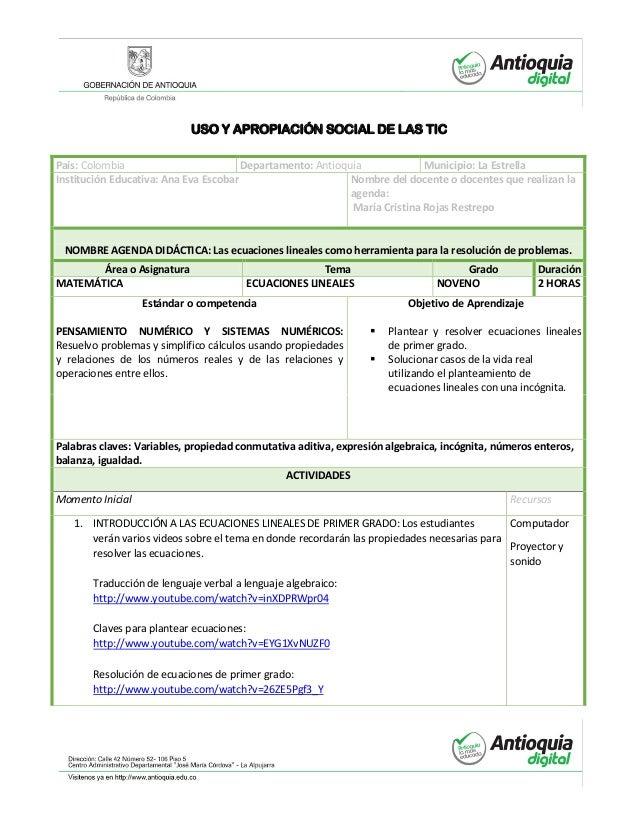 USO Y APROPIACIÓN SOCIAL DE LAS TIC País: Colombia Departamento: Antioquia Municipio: La Estrella Institución Educativa: A...