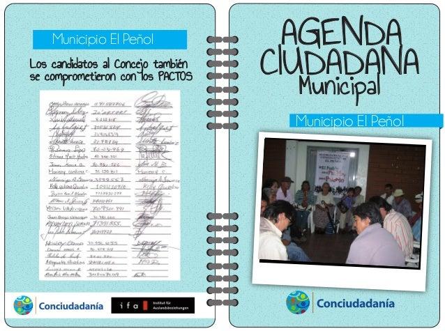 AGENDA CIUDADANA Municipal Municipio El Peñol Foto Pendiente Municipio El Peñol Los candidatos al Concejo también se compr...
