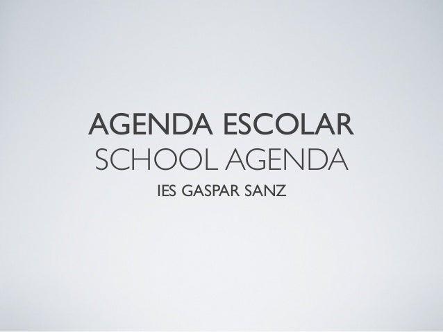 AGENDA ESCOLARSCHOOL AGENDAIES GASPAR SANZ
