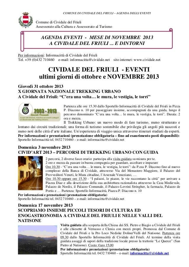 COMUNE DI CIVIDALE DEL FRIULI – AGENDA DEGLI EVENTI  Comune di Cividale del Friuli Assessorato alla Cultura e Assessorato ...