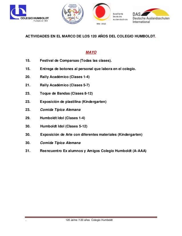 CCOOLLEEGGIIOO HHUUMMBBOOLLDDTT Fundado en 1894 . 120 Jahre /120 años Colegio Humboldt ACTIVIDADES EN EL MARCO DE LOS 120 ...