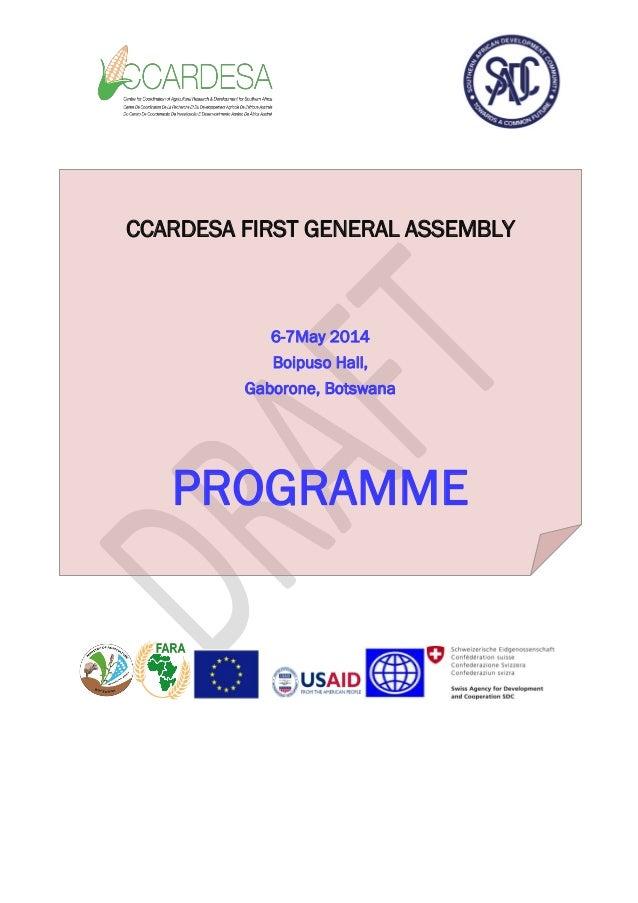 CCARDESA FIRST GENERAL ASSEMBLY 6-7May 2014 Boipuso Hall, Gaborone, Botswana PROGRAMME