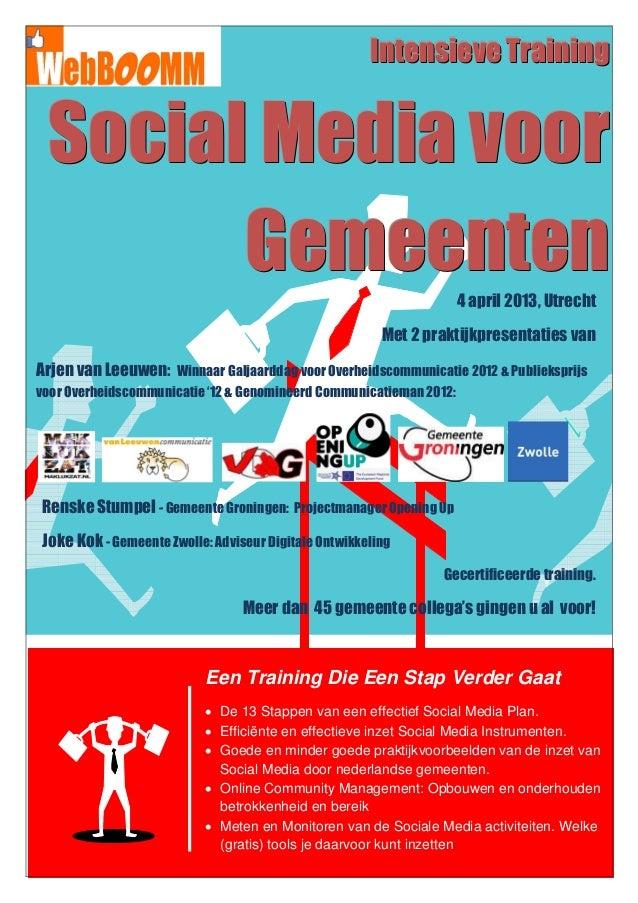 Intensieve Training Social Media voor       Gemeenten                                                     4 april 2013, Ut...