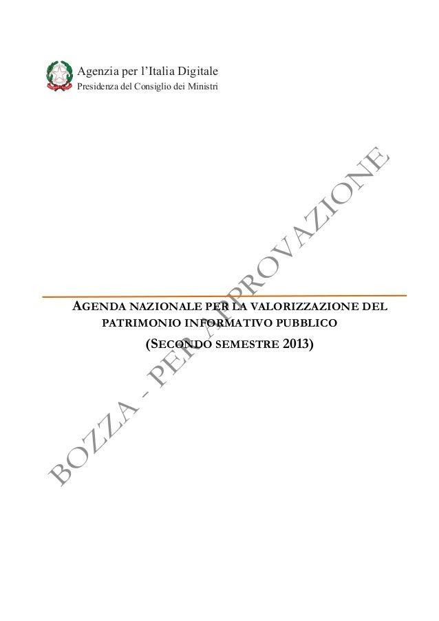 Agenda nazionale per la valorizzazione del patrimonio informativo pubblico (AgID - 2013 - BOZZA)