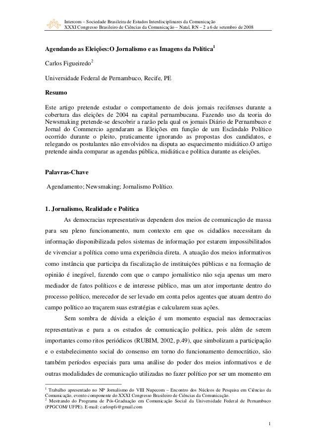 Intercom – Sociedade Brasileira de Estudos Interdisciplinares da Comunicação XXXI Congresso Brasileiro de Ciências da Comu...