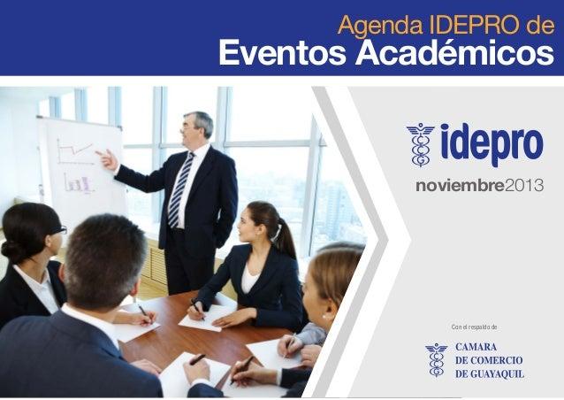 Agenda IDEPRO de Eventos Académicos de noviembre 2013